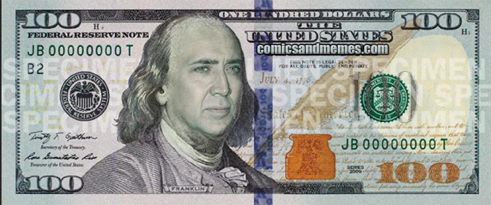 fake 100 dollar bill meme nicholas cage