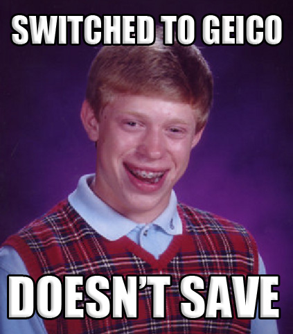bad luck brian switches to geico