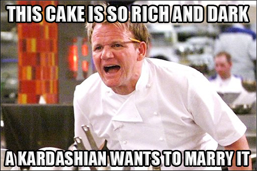 Gordon Ramsay Angry Kitchen RICH AND DARK KARDASIAN MARRY