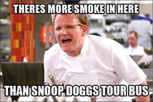 gordon-ramsay-angry-kitchen-meme-007-more-smoke-snoop-doggs-bus