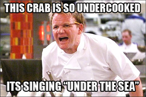 gordon-ramsay-angry-kitchen-meme-009-crab-singing-under-the-sea