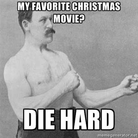 overly manly man -christmas movie diehard