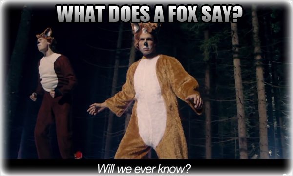 What Does a Fox Say