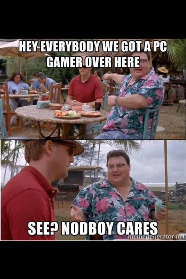 gamer-meme-014-no-one-cares-about-pc-gamer
