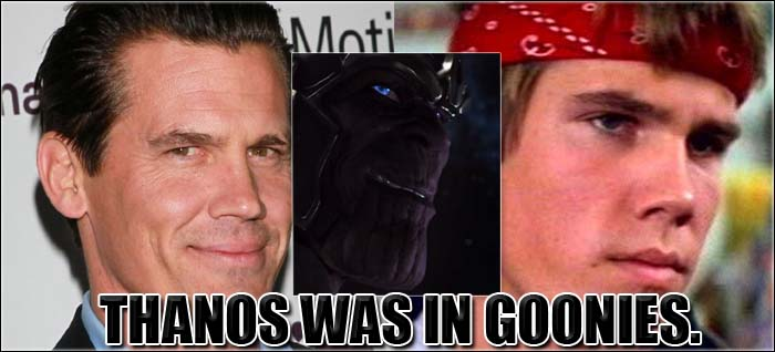 Thanos was in Goonies