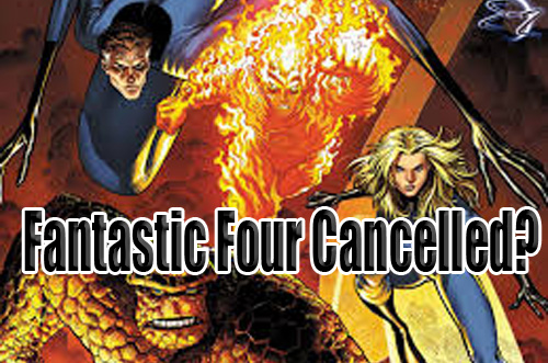 fantastic four cancelled 2014 2015