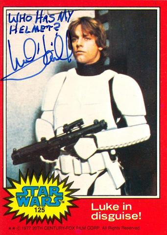 Mark Hamill Star Wars Trading Card Joke 011 Who Has My Helmet