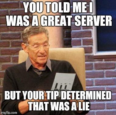 server memes 010 tip determined lie