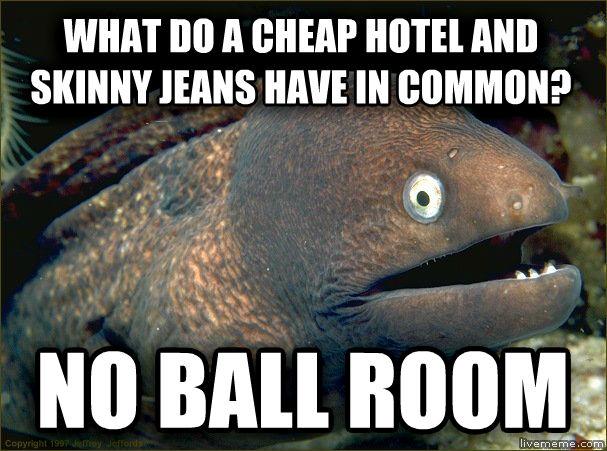 Bad Joke Eel 004 skinny jeans no ball room
