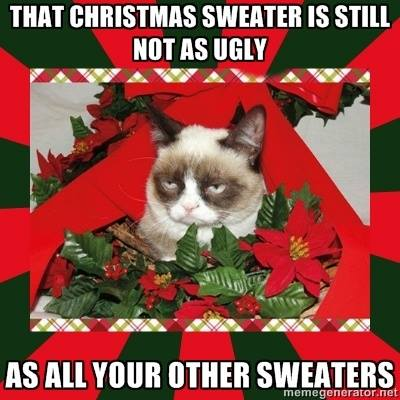 Ugly Christmas Sweater Meme.Grumpy Cat Christmas Meme 008 Christmas Sweater Still As