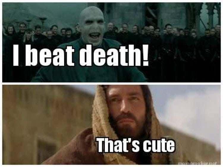 christian-memes-i-beat-death-voldemort-thats-cute-jesus - Comics And Memes