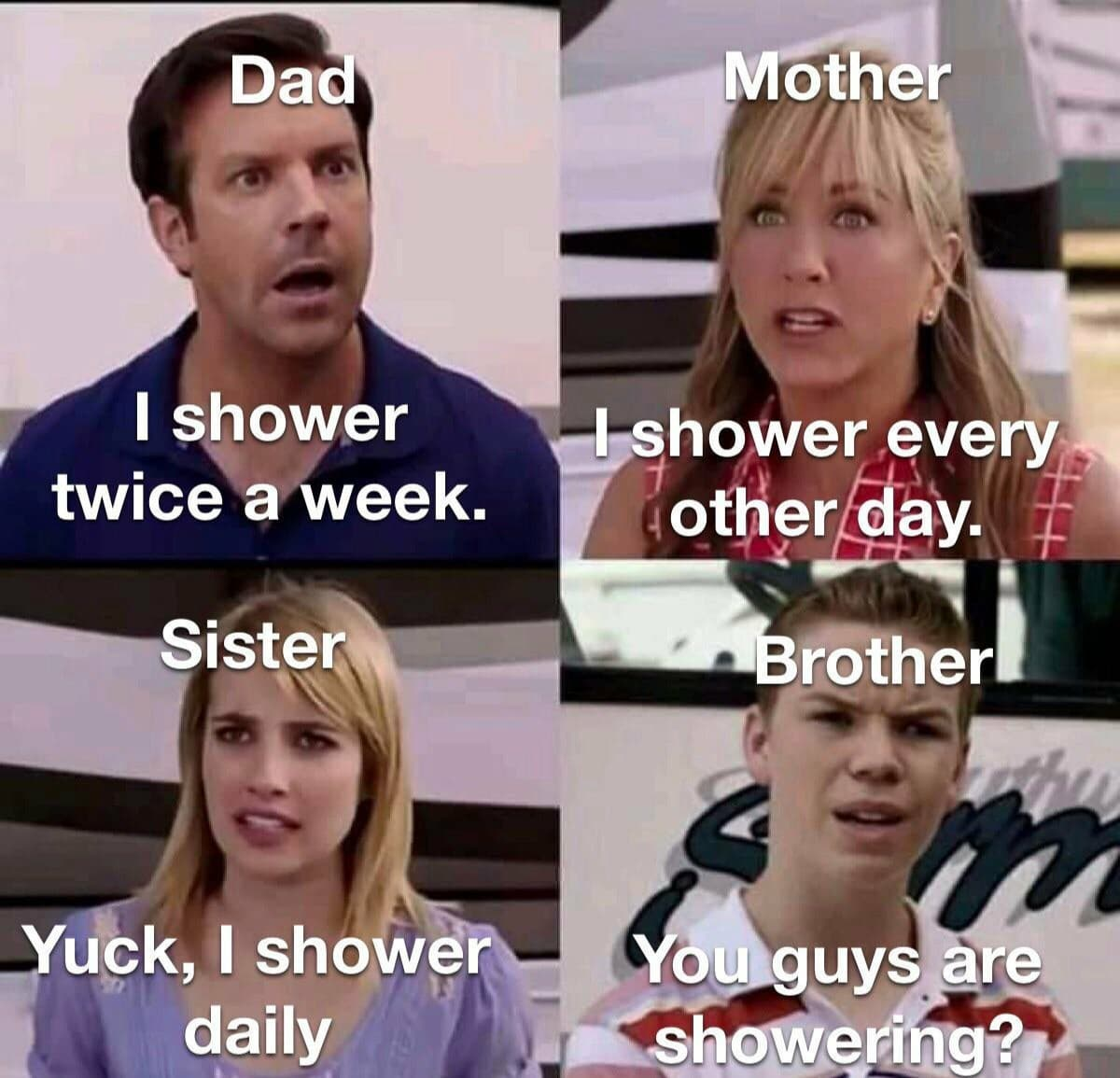 you-guys-are-getting-paid-meme-dad-i-shower-twice-a-week ...